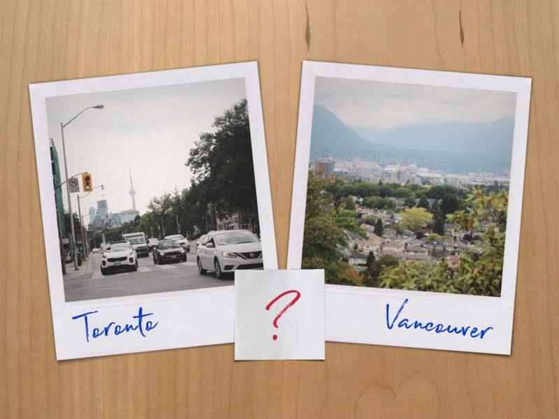 Em qual cidade queremos morar: Toronto ou Vancouver?
